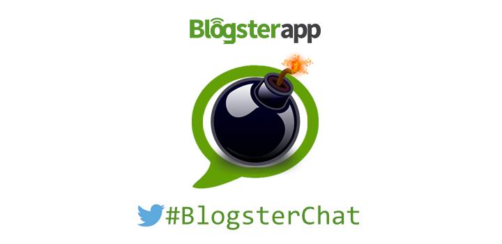#Blogsterchat