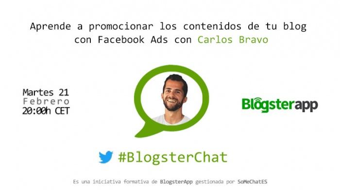 Blogsterchat con Carlos Bravo - Promocionar los contenidos de tu blog con Facebook Ads