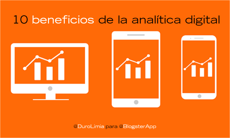 Beneficios que aporta la analítica digital a tu marca