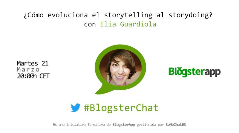 BlogsterChat con Èlia Guardiola - Del Storytelling al Storydoing