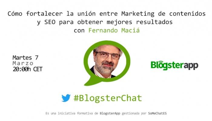 BlogsterChat con Fernando Maciá - Marketing de Contenidos y SEO