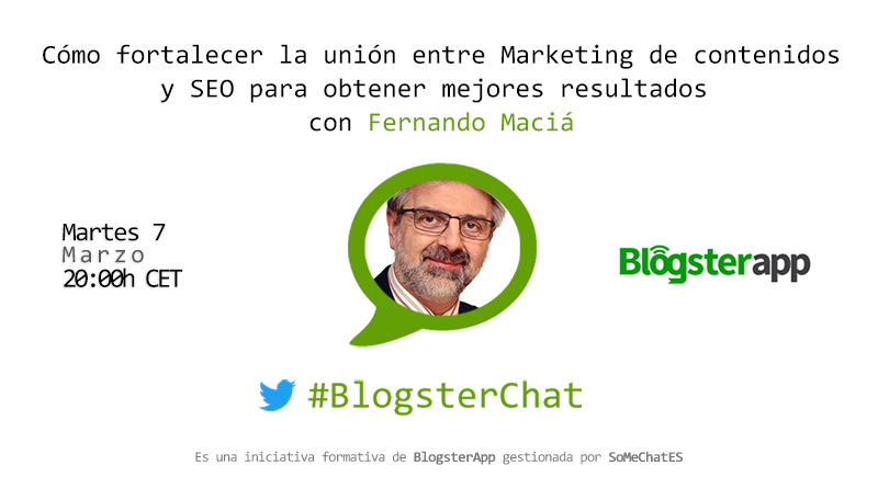BlogsterChat con Fernando Maciá - Marketing de Contenidos y SEO