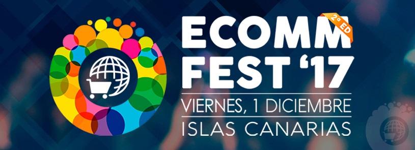 Vuelve eCommFest, el evento eCommerce de Canarias con el patrocinio de BlogsterApp
