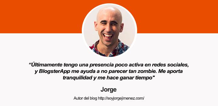 Entrevista a Jorge Jiménez, autor del blog Jorge Jiménez y usuario de BlogsterApp